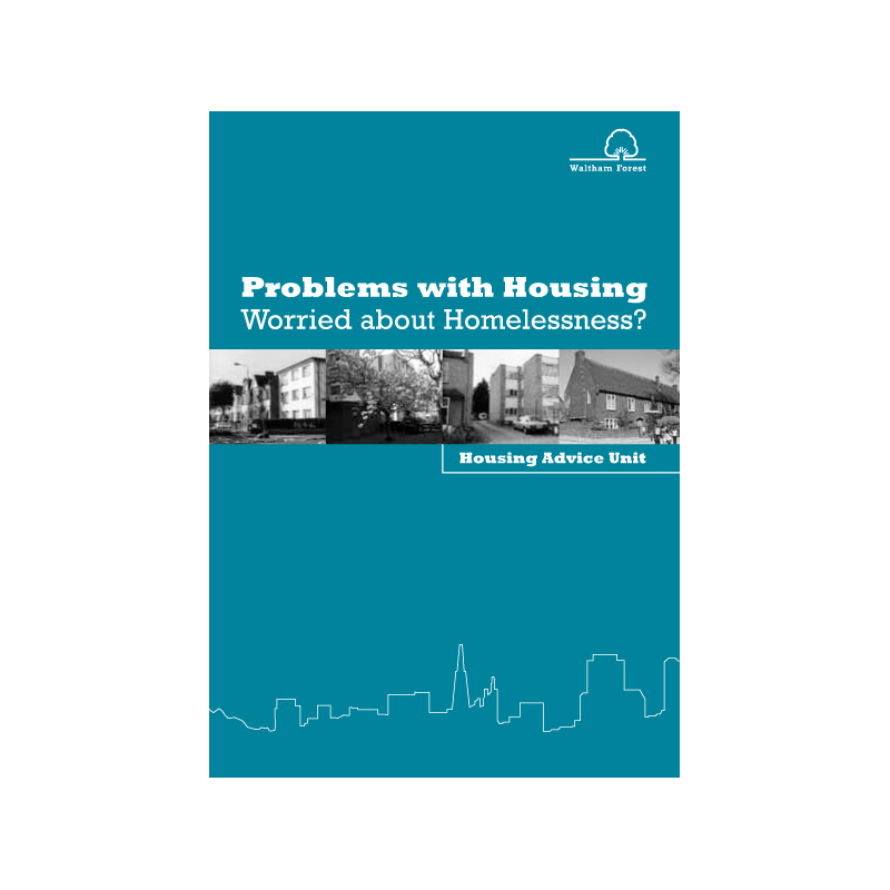 Waltham Forest - Housing Advise Unit booklet